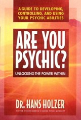 Are You Psychic? | Hans Holzer |