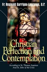 Christian Perfection and Contemplation | Garrigou-Lagrange, Reginald, Father |