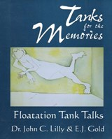 Tanks for the Memories | John Cunningham Lilly & E. J. Gold & Lee Perry & Faustin Bray |