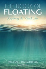 The Book of Floating | Michael Hutchison |