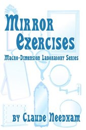 Mirror Exercises | Claude Needham |
