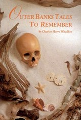 Outer Banks Tales to Remember | Charles H. Whedbee |