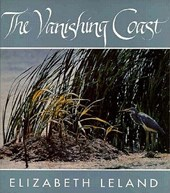 The Vanishing Coast | Elizabeth Leland |