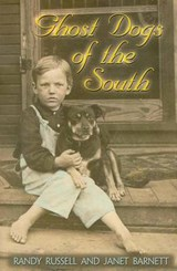 Ghost Dogs of the South | Randy Russell |