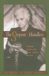 The Serpent Handlers | Brown, Fred W. ; McDonald, Jeanne |
