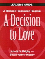 A Decision to Love | John M. Midgley |