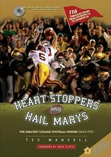 Heart Stoppers and Hail Marys | Ted Mandell |