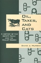 Oil, Taxes, and Cats | David J. Murrah |