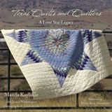 Texas Quilts and Quilters | Marcia Kaylakie |