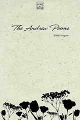 The Andrew Poems | Shelly Wagner |