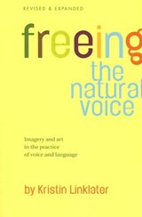 Freeing the Natural Voice | Kristin Linklater |