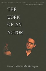 The Work of an Actor | Michael Woolson |