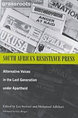 South Africa's Resistance Press | Les Switzer; Mohamed Adhikari |