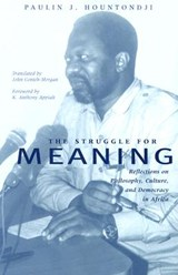 The Struggle for Meaning | Paulin J. Hountondji |