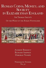 Roman Coins, Money, and Society in Elizabethan England | Andrew Burnett |