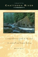 Guide to the Chattooga River | Butch Clay |