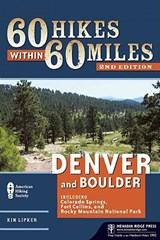 60 Hikes Within 60 Miles: Denver and Boulder | Kim Lipker |