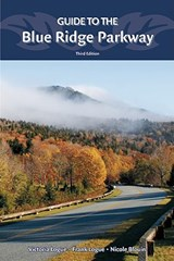 Guide to the Blue Ridge Parkway | Logue, Victoria ; Logue, Frank ; Blouin, Nicole |