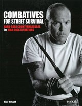 Combatives for Street Survival | Kelly McCann |