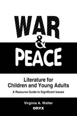 War and Peace Literature for Children and Young Adults | Virginia A. Walter |