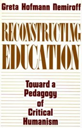 Reconstructing Education