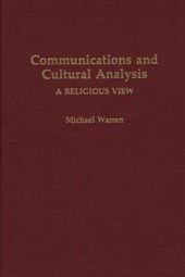 Communications and Cultural Analysis