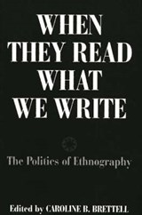 When They Read What We Write | Caroline B. Brettell |