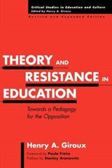 Theory and Resistance in Education | Henry A. Giroux |
