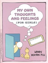 My Own Thoughts and Feelings for Girls | Deaton, Wendy ; Johnson, Kendall |