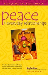Peace in Everyday Relationships | Sheila Alson |