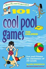 101 Cool Pool Games for Children | Kim Rodomista |
