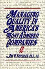 Managing Quality in America's Most Admired Companies | Jay W. Spechler |