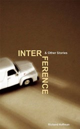 Interference & Other Stories | Richard Hoffman |