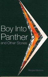 Boy Into Panther and Other Stories | Margaret Benbow |