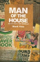 Man of the House | Mark Vinz |