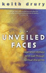 With Unveiled Faces | Keith Drury |