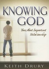Knowing God | Keith Drury |