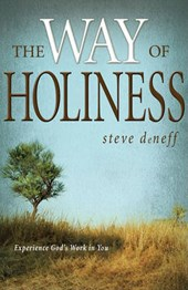 The Way of Holiness | Steve DeNeff |