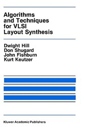 Algorithms and Techniques for VLSI Layout Synthesis