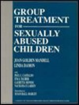 Group Treatment for Sexually Abused Children | Joan Golden Mandell |