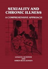 Sexuality and Chronic Illness | Leslie R. Schover |