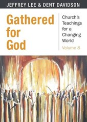 Gathered for God | Dent Davidson |