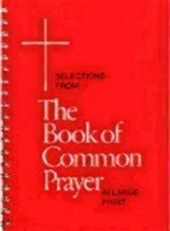 Selections from the Book of Common Prayer in Large Print | Church Publishing |