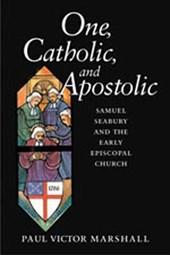 One, Catholic, and Apostolic