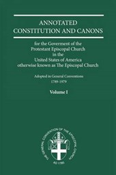 Annotated Constitutions & Canons Volume