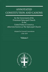 Annotated Constitutions & Canons Volume | Edwin Augustine White |