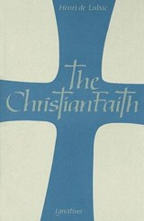 Christian Faith | Henri De Lubac |