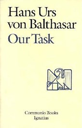 Our Task | Hans Urs Von Balthasar |