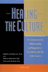 Healing the Culture | Fr Robert J. Spitzer |
