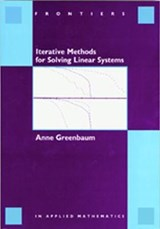 Iterative Methods for Solving Linear Systems | Anne Greenbaum |